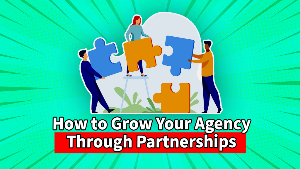 Grow Your Agency Together